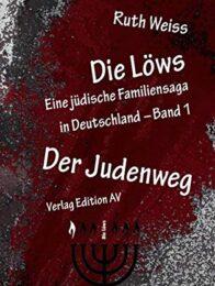 Die Löws – Der Judenweg