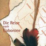 Die Reise nach Gaborone